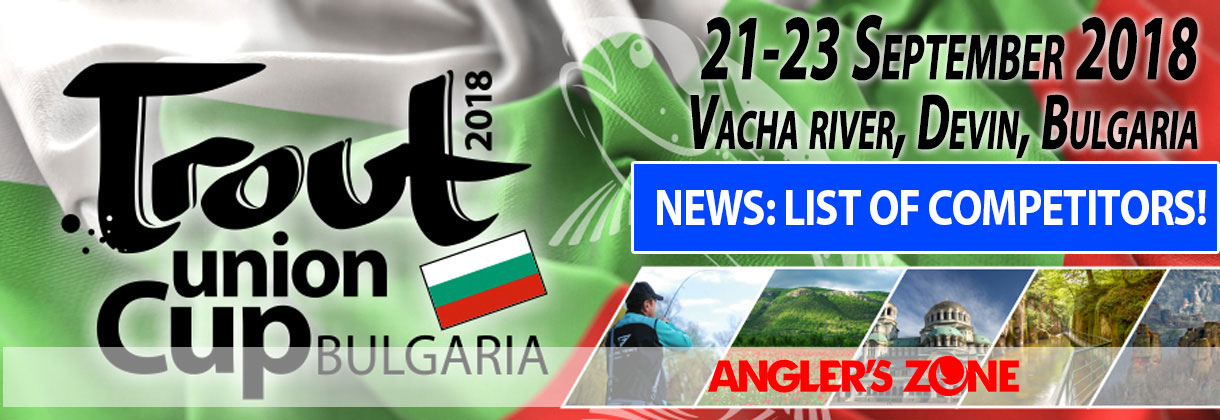 Trout Union Cup 2018 Bulgaria
